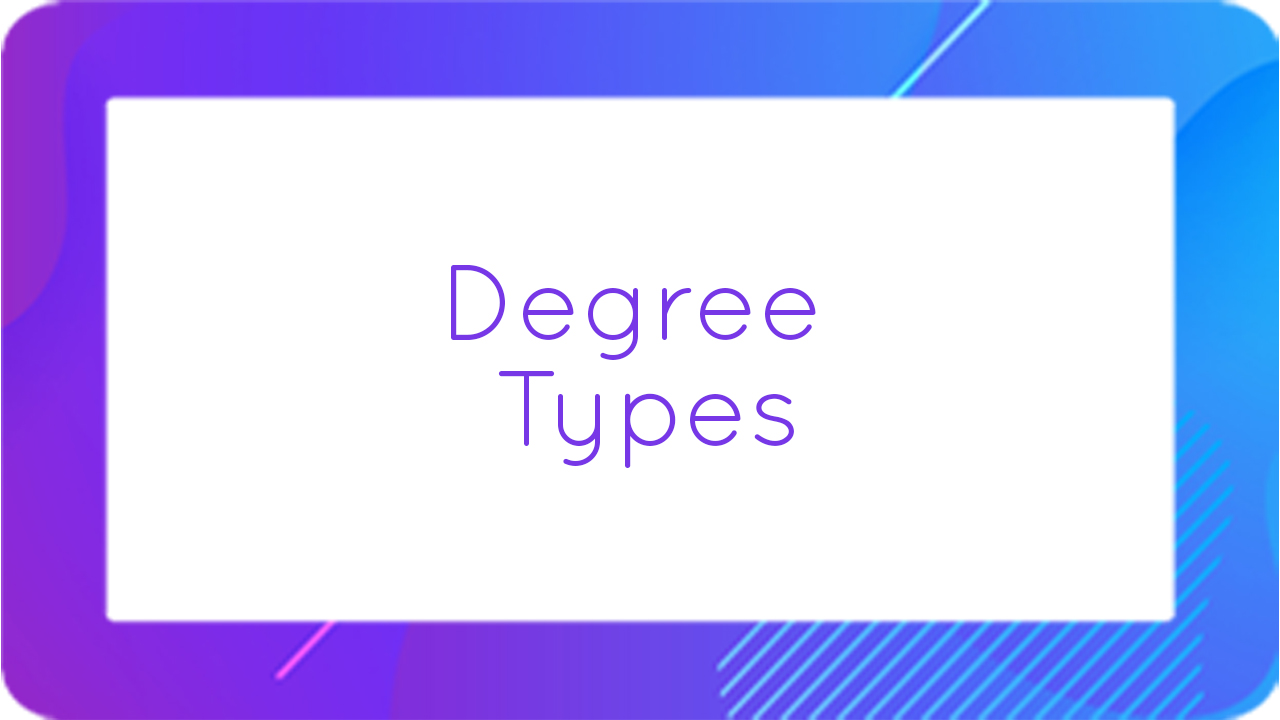 Degree Types