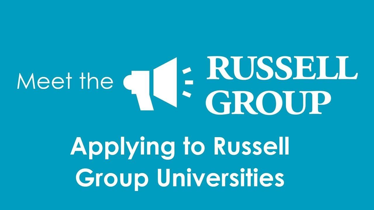 Applying to Russell Group Universities