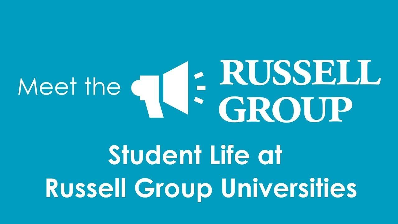 Student Life at Russell Group Universities