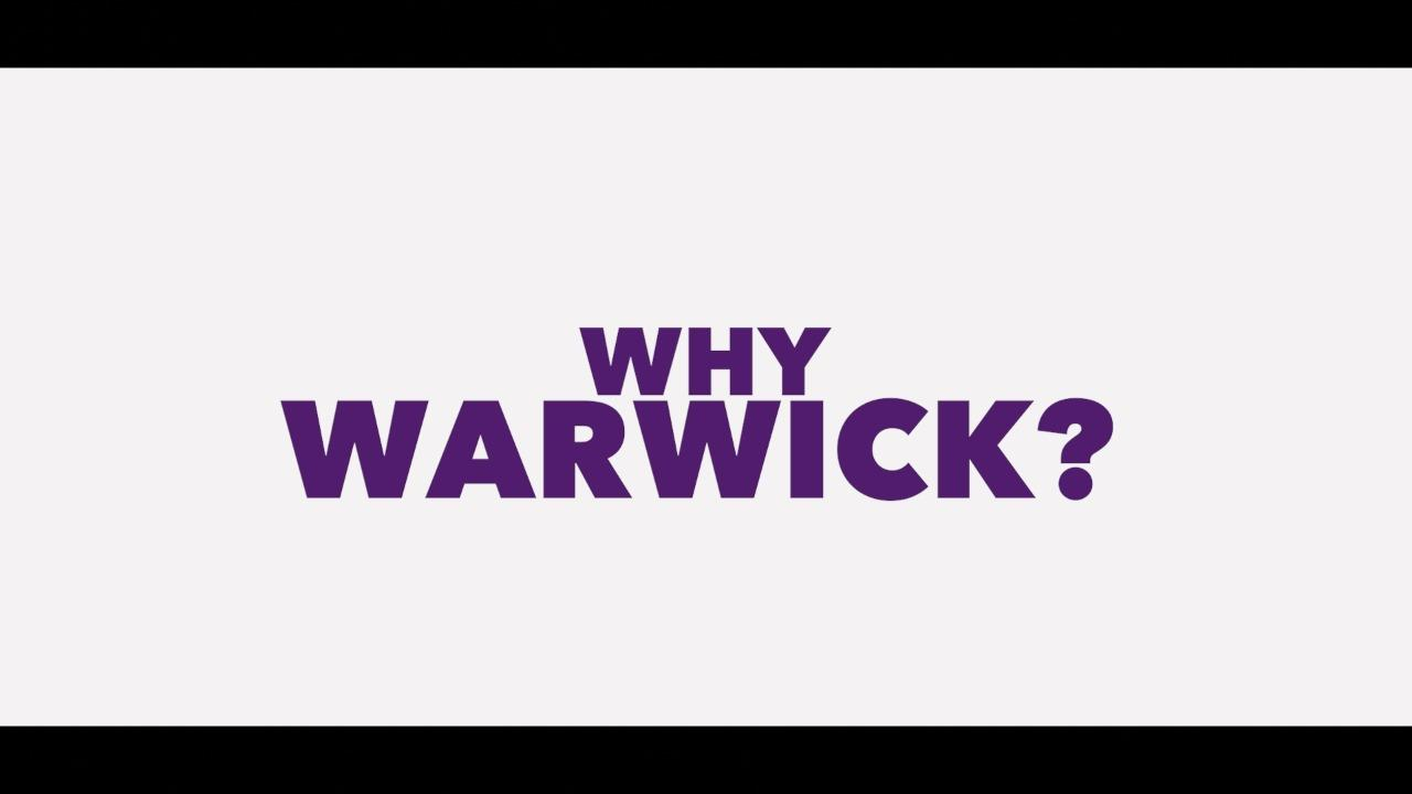 Why Warwick?
