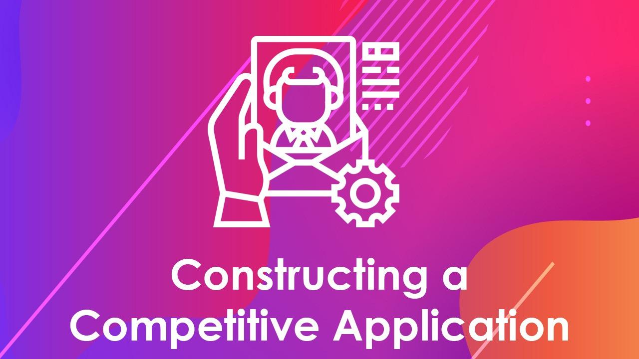 Constructing a Competitive Application
