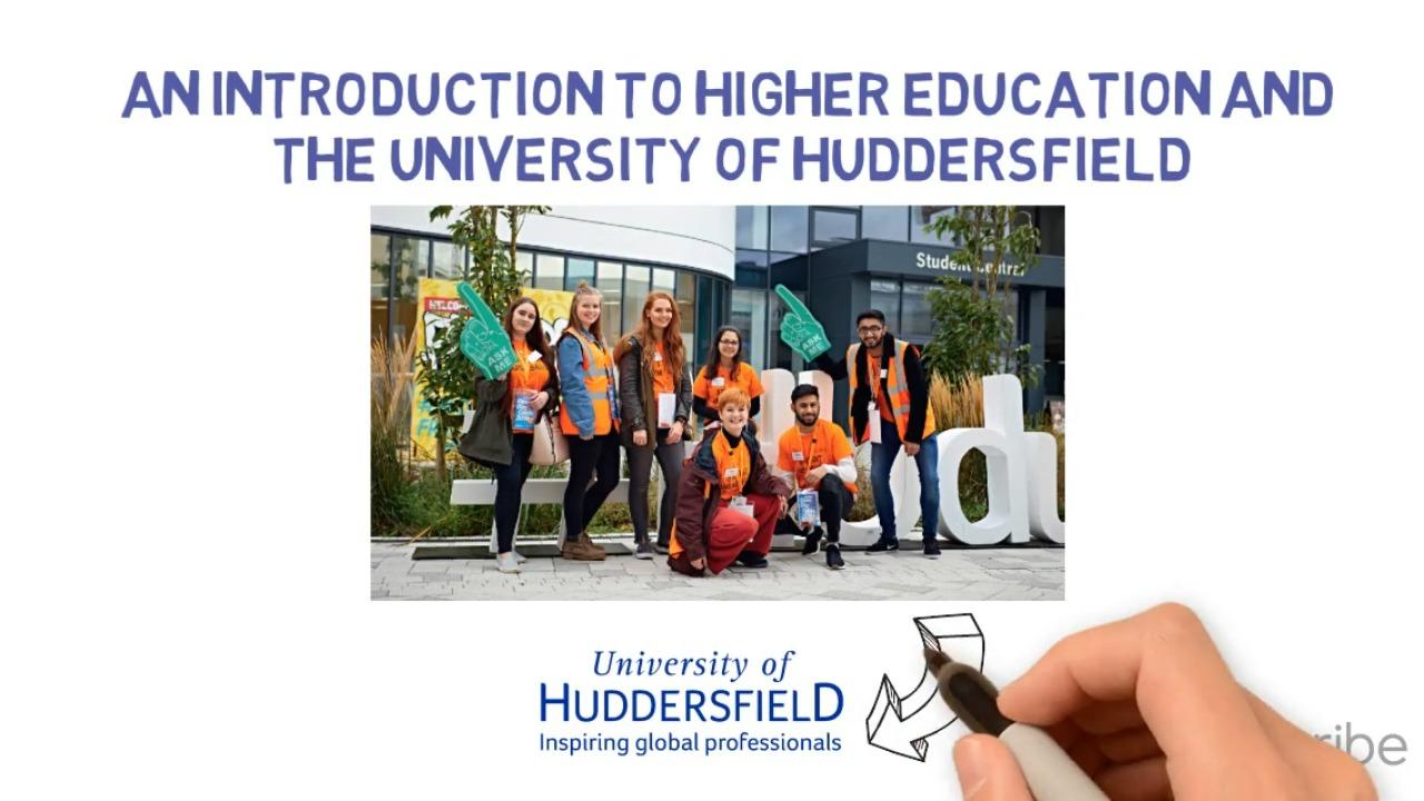 An Introduction to HE and The University of Huddersfield