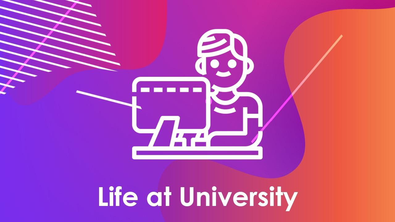 Life At University