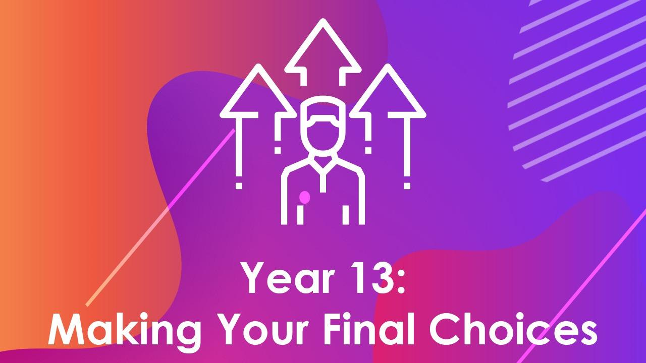 Making Your Final Choices