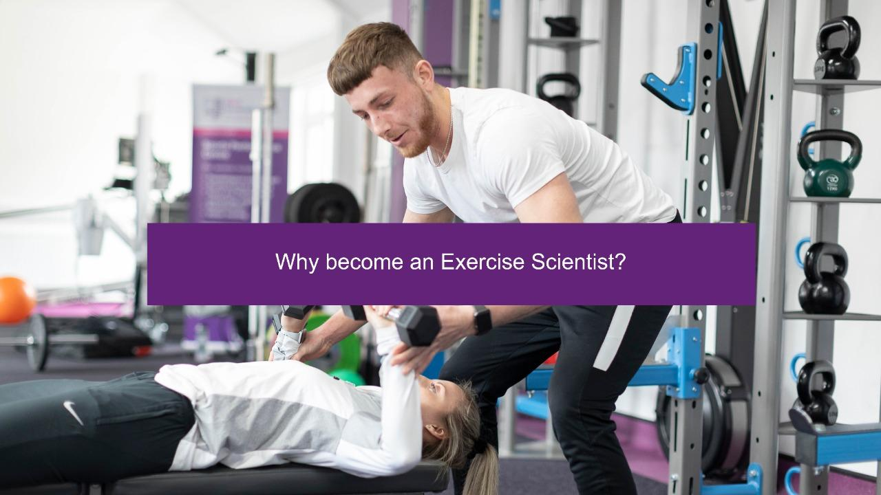 Why Become an Exercise Scientist?