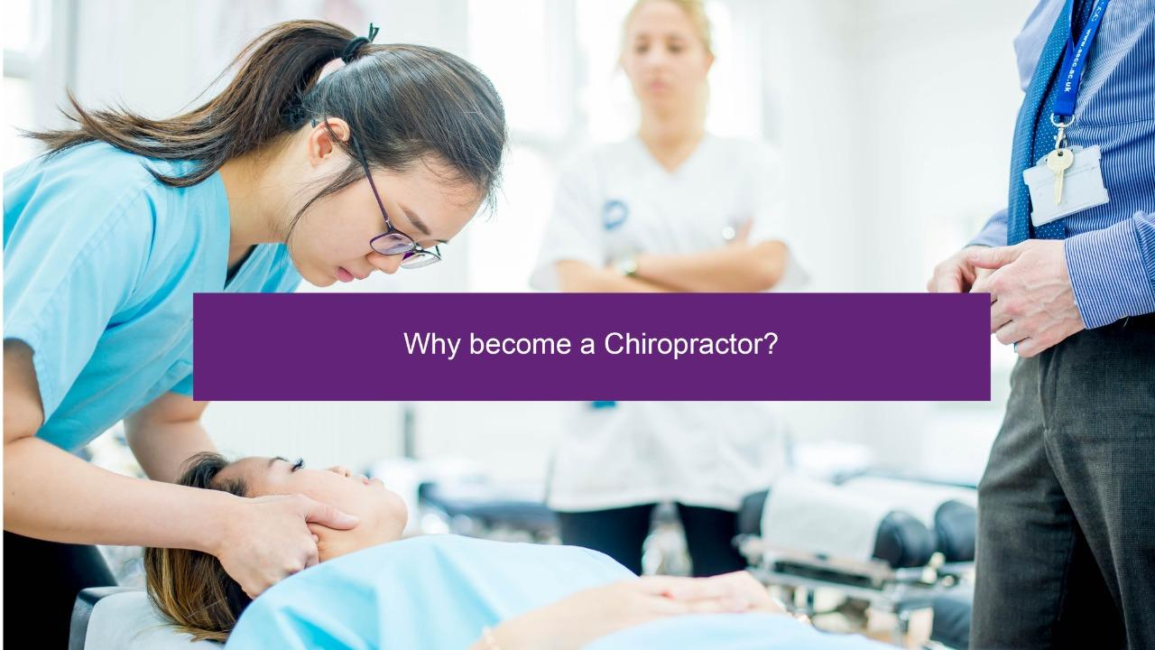 Why become a Chiropractor?