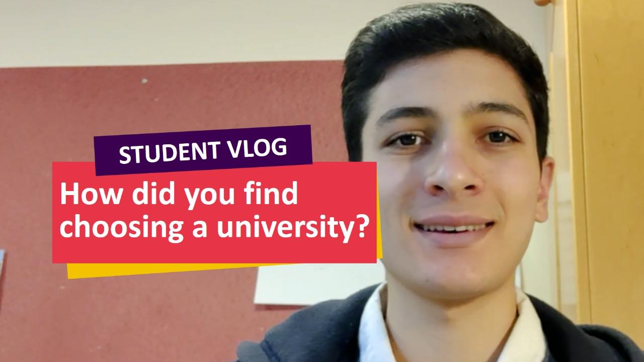 How did you find choosing a university? - Student Vlog