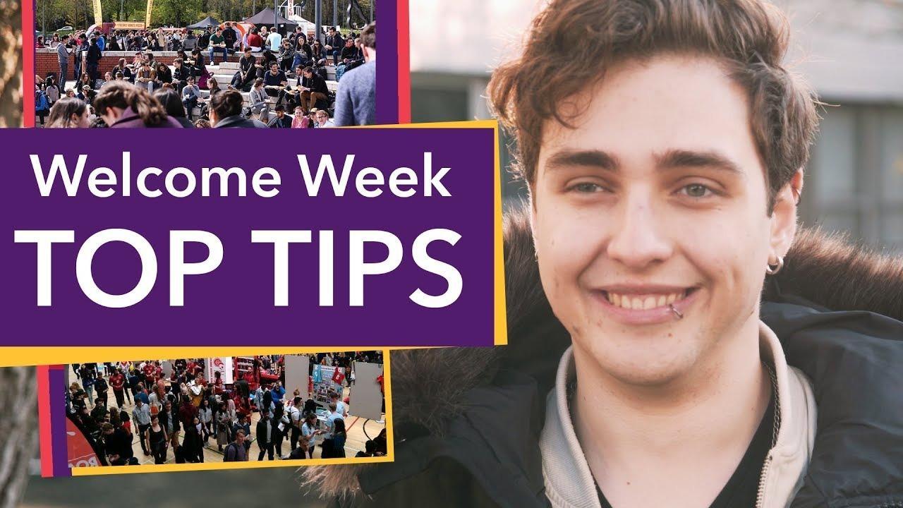 Welcome Week - Top Tips!